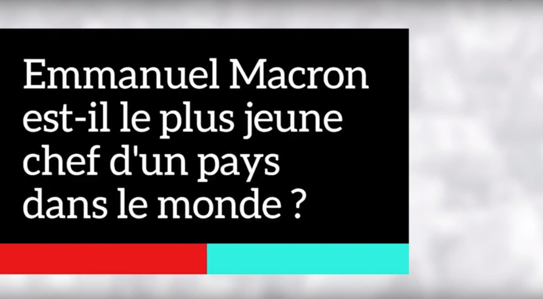 Emmanuel Macron est-il le plus jeune chef d'un pays dans le monde ?
