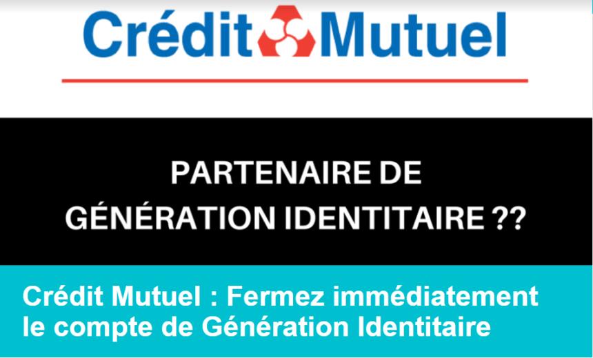 Crédit Mutuel génération identitaire boycott pétition migrants
